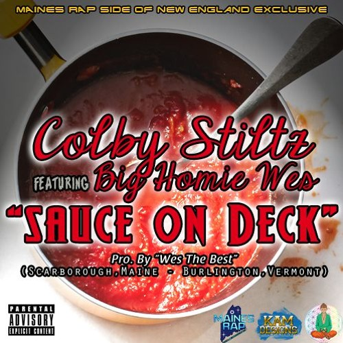 """Colby Stiltz feat. Big Homie Wes - """"Sauce On Deck""""[Prod.by Wes The Best][2019]"""