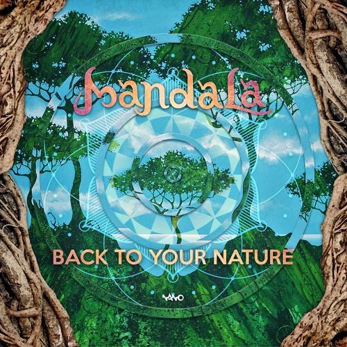 Mandala- Back to Your Nature-Full Album Mix