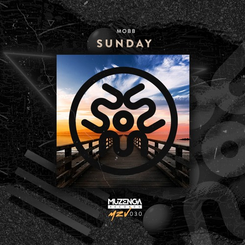 Mobb - Sunday (Original Mix)