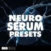 Neuro Serum Presets | 70 Xfer Serum Presets