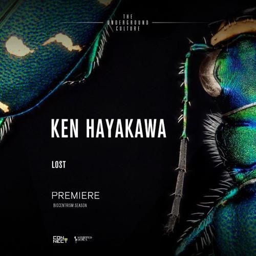 PREMIERE: Ken Hayakawa - Lost (Original Mix) [Stripped Down]