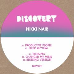 Nikki Nair - Productive People DSCVRY11 Previews