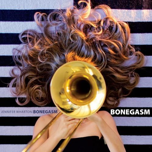 Jennifer Wharton & Bonegasm - Stellar