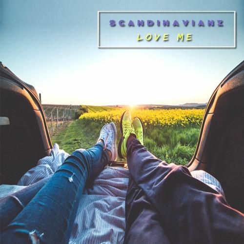 Scandinavianz - Love Me (Vlog Movie Music)