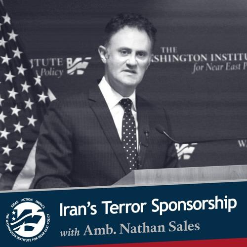 Iran's Terror Sponsorship with Ambassador Nathan Sales