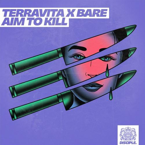 Terravita & Bare - Aim To Kill