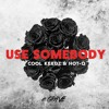 Kings Of Leon - Use Somebody (HOT-Q & Cool Keedz Remix)