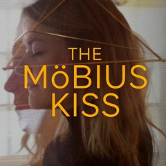 02 The Mobius Kiss