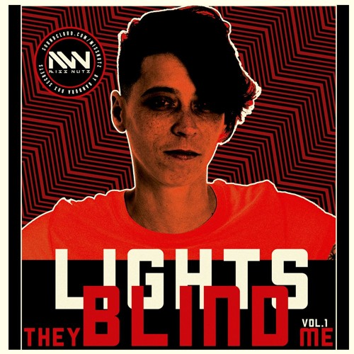 LIGHTS they BLIND me VOL. 1