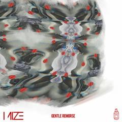 Mize - Gentle Remorse