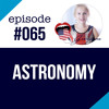 #065 Talking about Astronomy in English