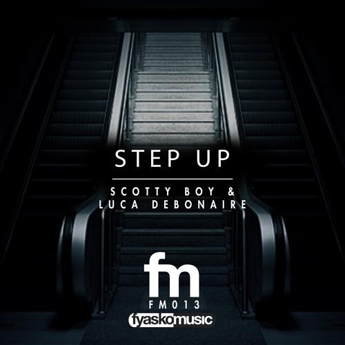 Step Up - Scotty Boy & Luca Deboniare