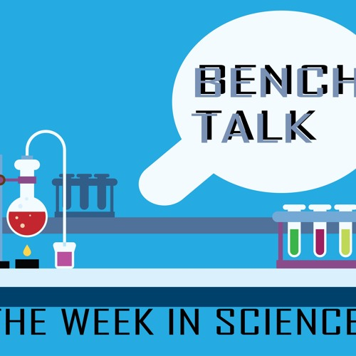 Bench Talk: The Week in Science | Nov. 12 2018