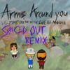 XXXTENTACION & Lil Pump Ft. Maluma & Swae Lee - Arms Around You (SPACED OUT BOOTLEG)