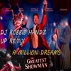 Hugh Jackman & MIchelle Williams - A Million Dreams(The Greatest Showman) Dj RObbie Teaser