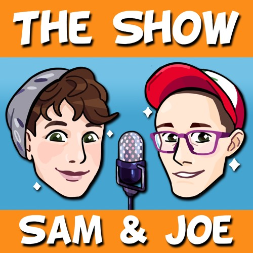 TS 216: Sam and Joe GO