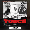 Mike Sherm x Clyde The Mack x SOB x RBE (Lul G.) - Torch [Prod. HerbmadeIt] [Thizzler.com Exclusive]