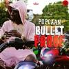 Popcaan - Bullet Proof (Gazza Extended Edit 2018) 108 BPM COPYRIGHT