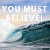 1405 You Must Believe!