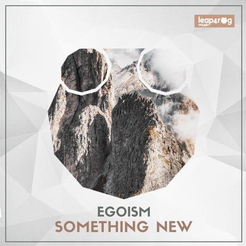 Egoism - Something New (Original Mix)