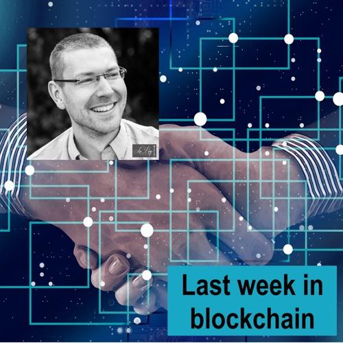 Last week in blockchain #36 – Eric Schmidt, DLT, Forrester, SGX & MAS and an EOS scam