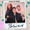 Jonas Blue Feat. Liam Payne & Lennon Stella - Polaroid (Mark Jay Remix) *Supported on KISS FM UK*