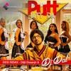 Put Jatt Da (with tags) - Diljit Dosanjh - DJ Dal Remix