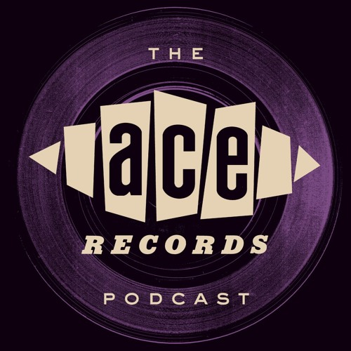 The Ace Records Podcast #6 - Bob Stanley
