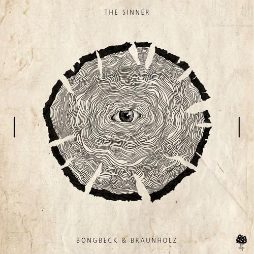 PREMIERE: Bongbeck & Braunholz - The Sinner [ Ton Töpferei ]