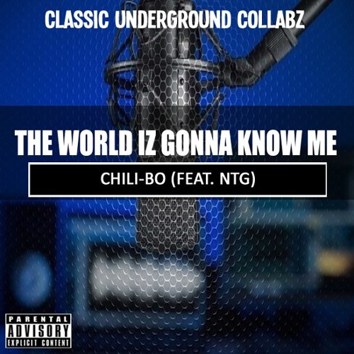The World Iz Gonna Know Me (Feat. Ntg)