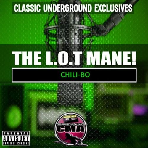 The L.O.T Mane! (Mixtape Version)