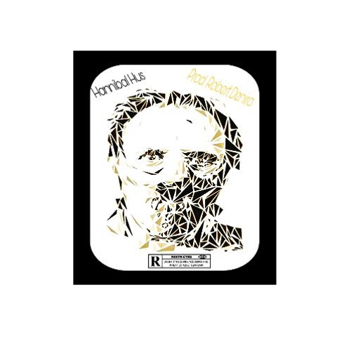 Hannibal Hus (Reprise)- HusKingpin Prod. by Robert Deniro