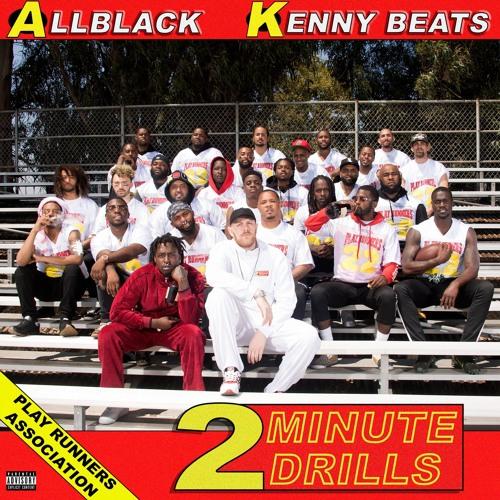ALLBLACK x Kenny Beats - 2 Minute Drills