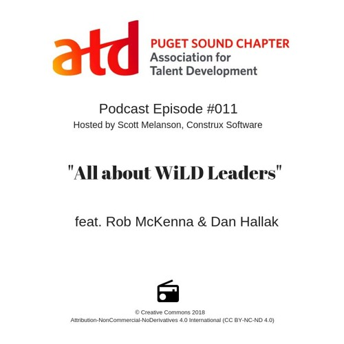 """[ATDps Podcast] #011  """"All about WiLD Leaders"""" feat. Rob McKenna & Dan Hallak"""