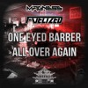Magness & Fuelized - One eyed barber (clip)