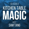 Thank You for Listening to Kitchen Table Magic
