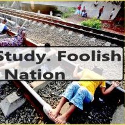 Fool Study. Foolish Nation