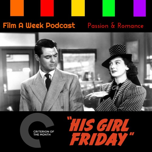 """FAW 70: Criterion of the Month - """"His Girl Friday"""""""