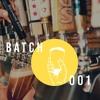 Batch 001