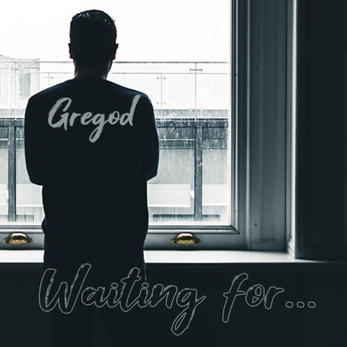 Gregod - Waiting For...
