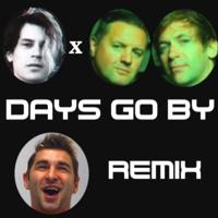 i_o x Dirty Vegas - Days Go By (Freccero Remix)