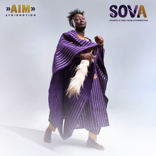 SOVA - Sounds & Vibes from Ayoinmotion