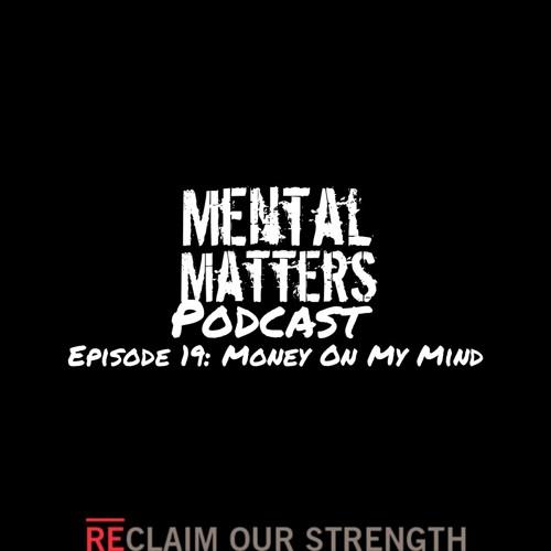 Episode 19 - Money On My MIND - Featuring Kay Jay (@themelanatedbudget)