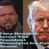 Tony Denslow Arrest The President (Freestyle) Ice Cube Remix