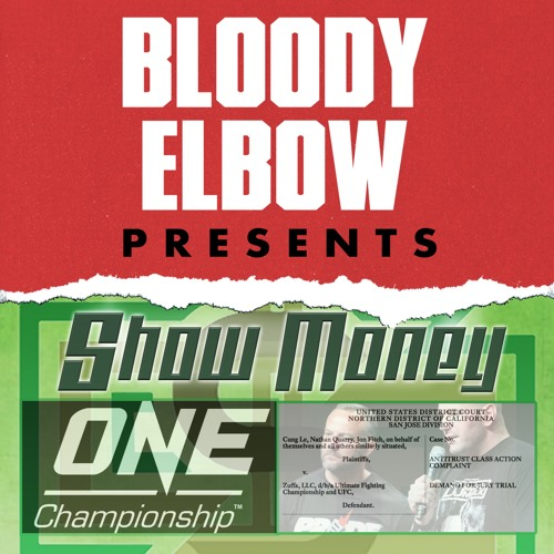 Show Money 24 - ONE Championship and the Anti-Trust Suit