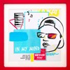 Ookay - In My Mind (Ray Volpe Remix)