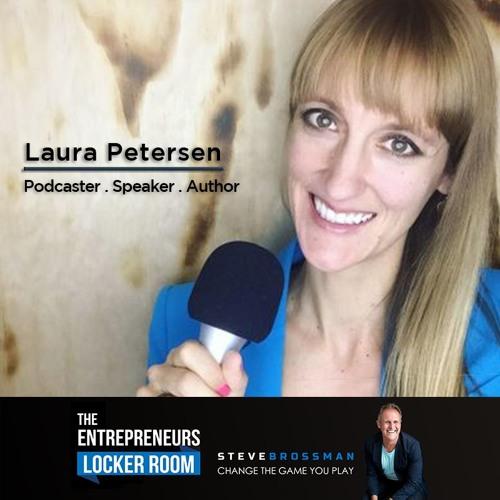 Laura Petersen - Podcaster. Speaker. Author