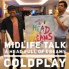 Midlife Talk 03  Coldplay A Head full Of Dreams