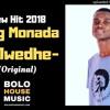 King Monada Malwedhe [New Hit 2018]