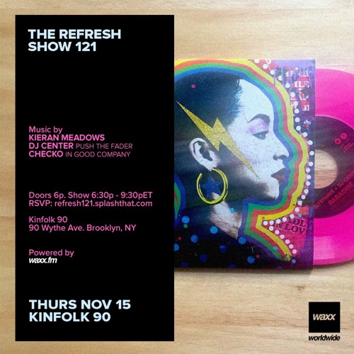 The REFRESH Radio Show # 121 (+ special guest sets from Checko & DJ Center)